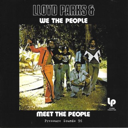 Lloyd Parks & We The People - Meet The People (Pressure Sounds) LP